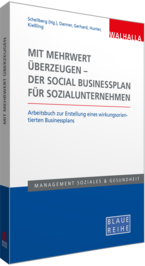 Coverabbildung des Titels Mit Mehrwert überzeugen - der Social Businessplan für Sozialunternehmen