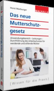 """Cover """"Das neue Mutterschutzgesetz"""""""