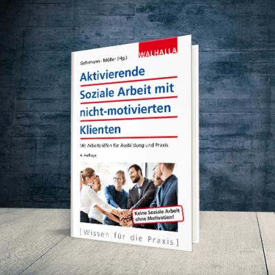 Coverabbildung Buch Aktivierende Soziale Arbeit mit nicht-motivierten Klienten