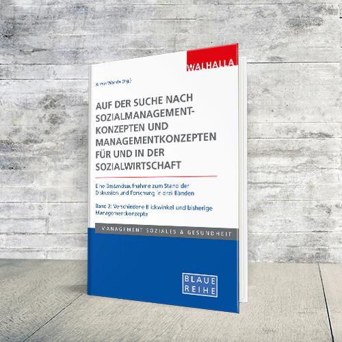 Coverabbildung Buch Auf der Suche nach Sozialmanagementkonzepten und Managementkonzepten für und in der Sozialwirtschaft - Band 2