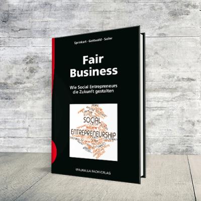 Coverabbildung Buch Fair Business - Wie Social Entrepreneurs die Zukunft gestalten