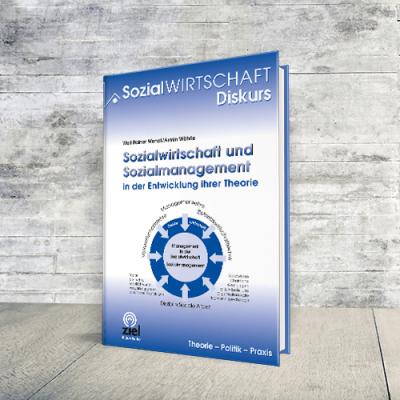 Coverabbildung Buch Sozialwirtschaft und Sozialmanagement in der Entwicklung ihrer Theorie
