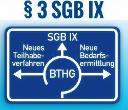 Bundesteilhabegesetz (BTHG), § 3 SGB IX - Symbolbild: Autobahnschild Kreisverkehr mit drei Ausfahrten