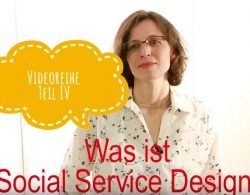 Videoreihe Social Service Design, Teil 3, Prof. Herold-Majumdar