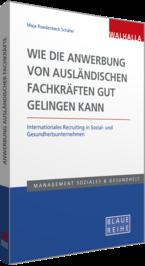 """Cover des Titels """"Wie die Anwerbung von ausländischen Fachkräften gut gelingen kann"""""""