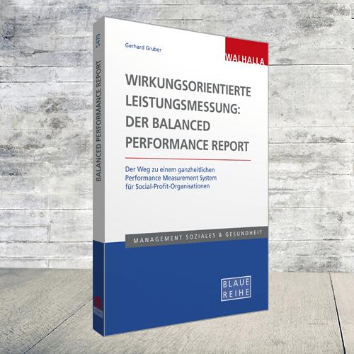 Produktabbildung Wirkungsorientierte Leistungsmessung: Der Balanced Performance Report