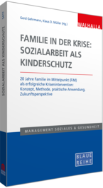 Cover Familie in der Krise: Sozialarbeit als Kinderschutz
