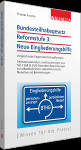 Bundesteilhabegesetz Reformstufe 3: Neue Eingliederungshilfe Cover