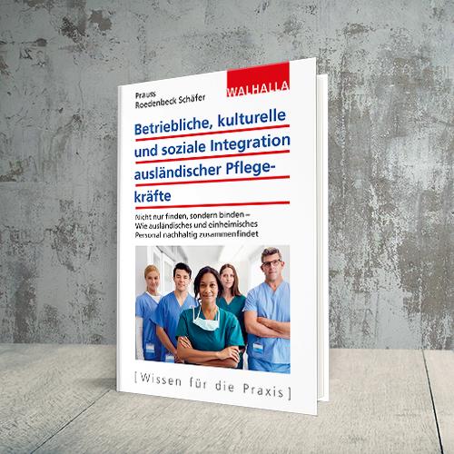 Coverabbildung Betriebliche, kulturelle und soziale Integration ausländischer Pflegekräfte