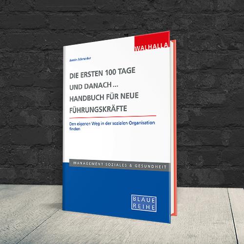 Coverabbildung Die ersten 100 Tage und danach... Handbuch für neue Führungskräfte